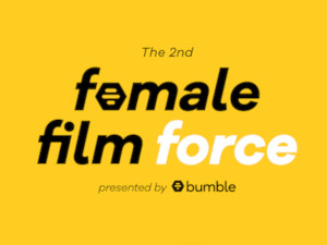 Bumble Female Film Force