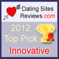 2012 Dating Sites Reviews Choice Awards - Innovative