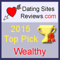 2015 Dating Sites Reviews Choice Awards - Wealthy